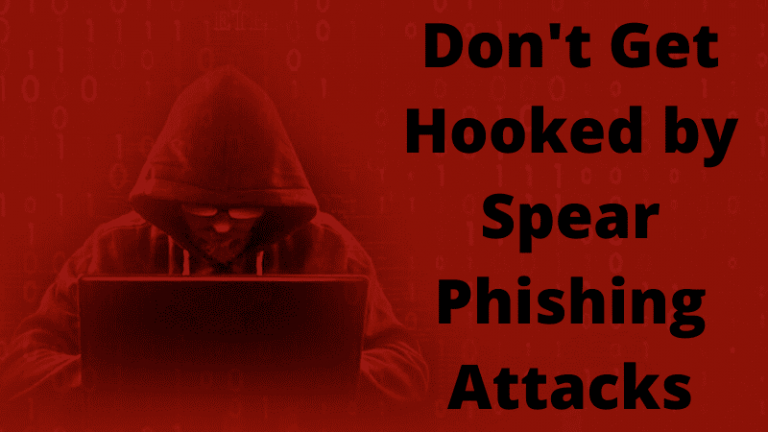 Don't Get Hooked by Spear Phishing Attacks