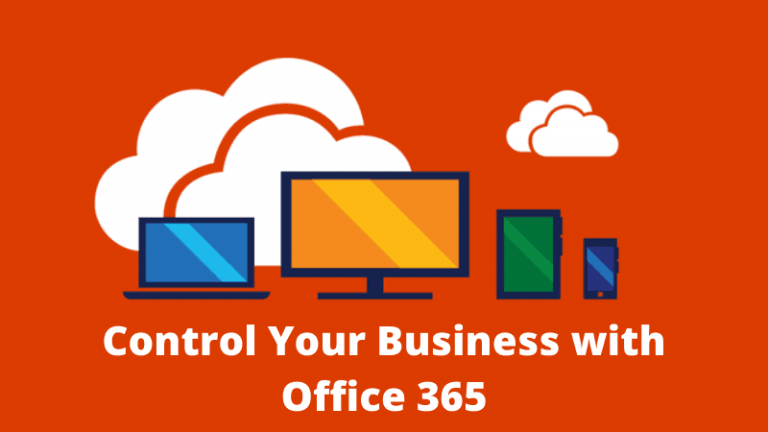 Control Your Business with Office 365